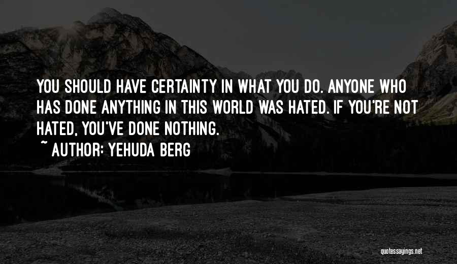 Yehuda Berg Quotes 1984552
