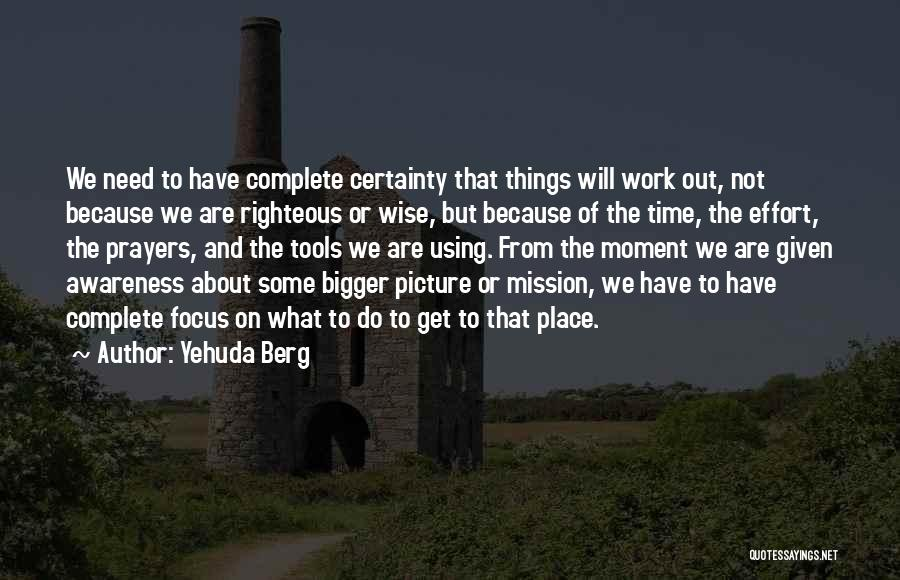 Yehuda Berg Quotes 1996392