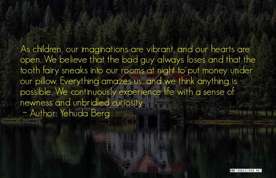 Yehuda Berg Quotes 2093523