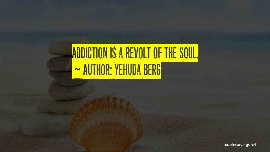 Yehuda Berg Quotes 2181791