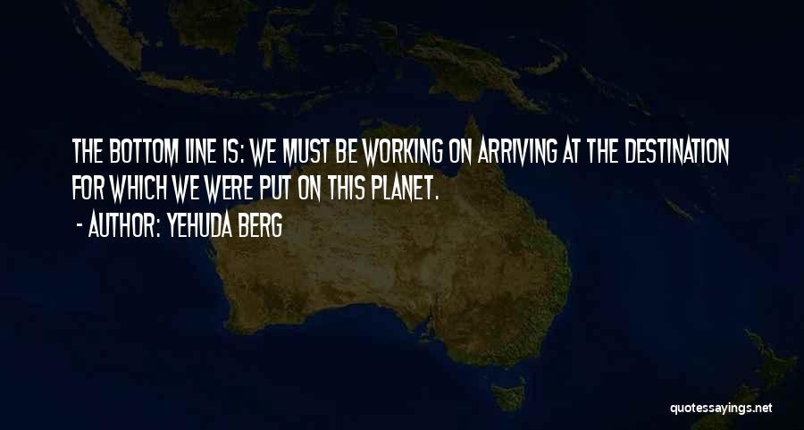 Yehuda Berg Quotes 2248072