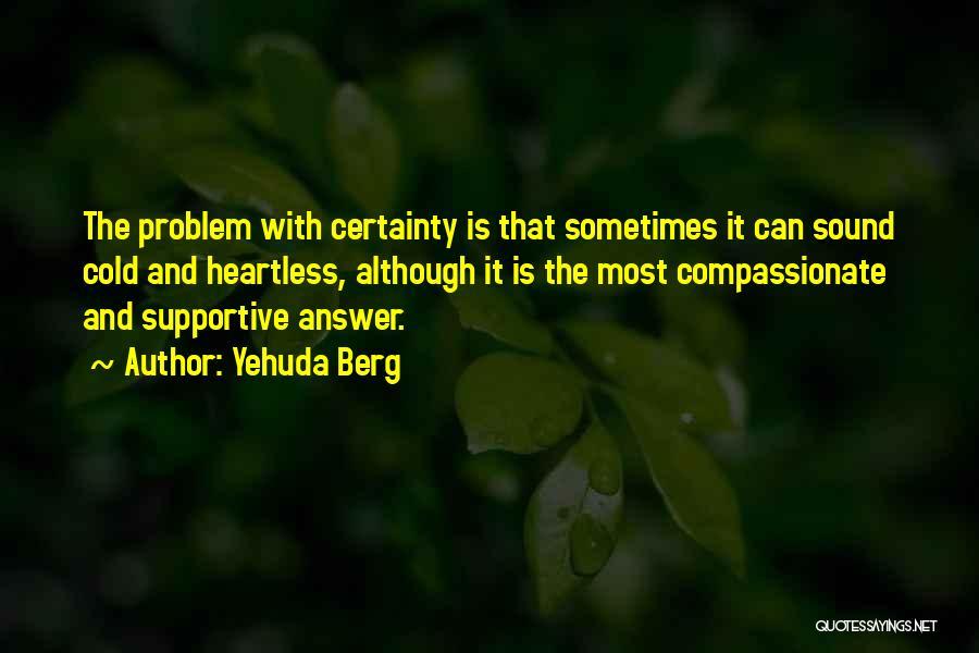 Yehuda Berg Quotes 2251613