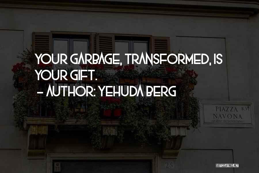 Yehuda Berg Quotes 256422