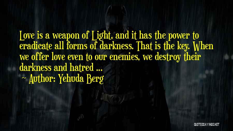 Yehuda Berg Quotes 264911