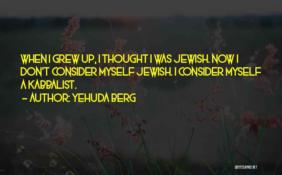 Yehuda Berg Quotes 264935