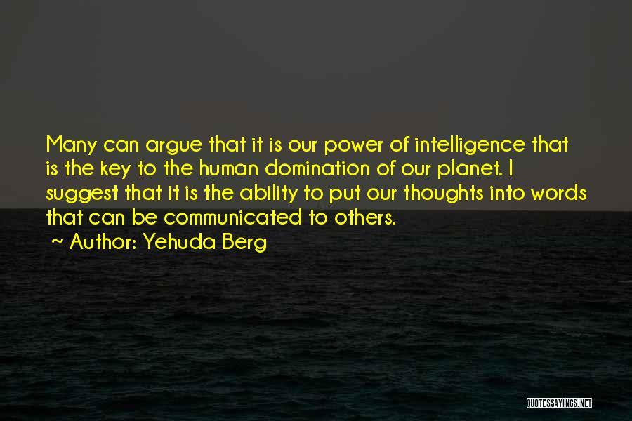Yehuda Berg Quotes 560319