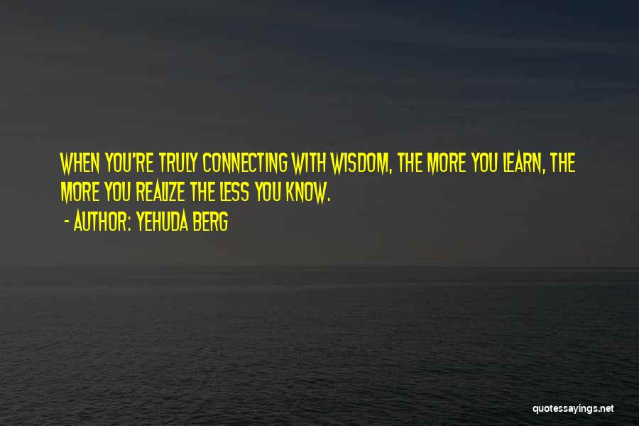 Yehuda Berg Quotes 635997