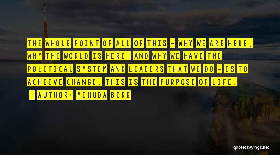 Yehuda Berg Quotes 660803