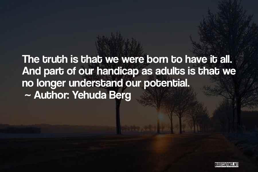 Yehuda Berg Quotes 686278