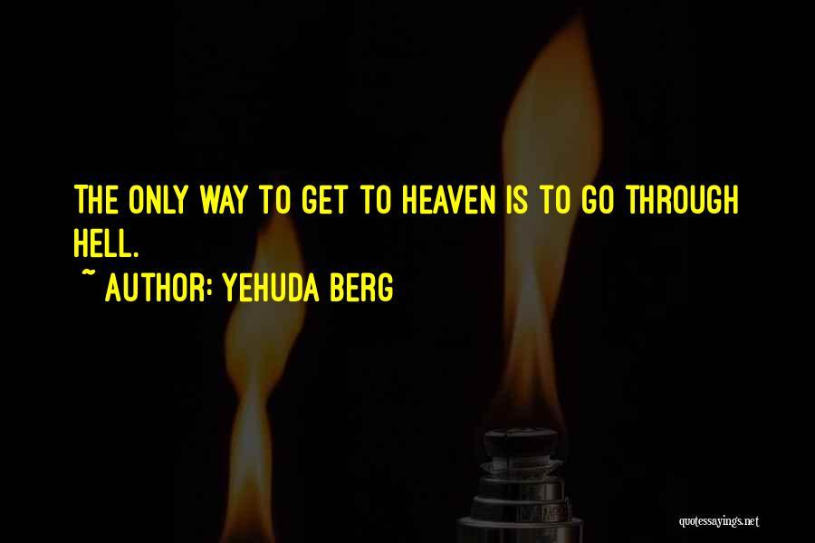 Yehuda Berg Quotes 738497