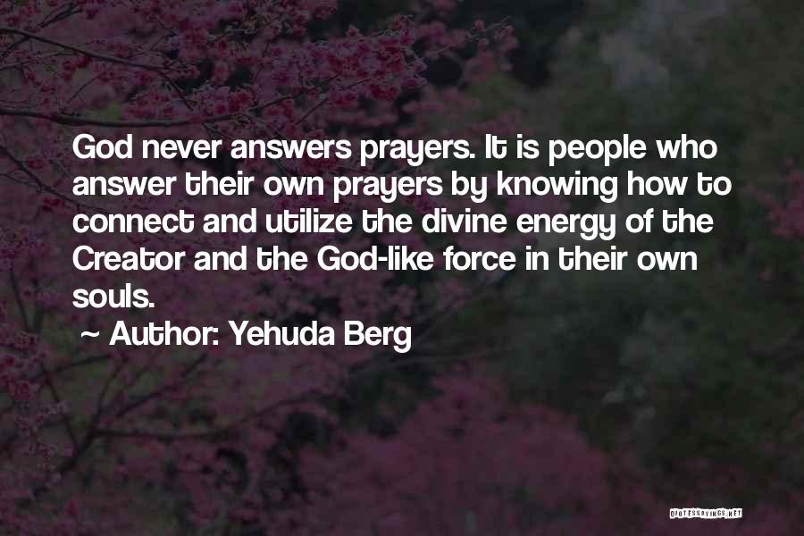 Yehuda Berg Quotes 904214