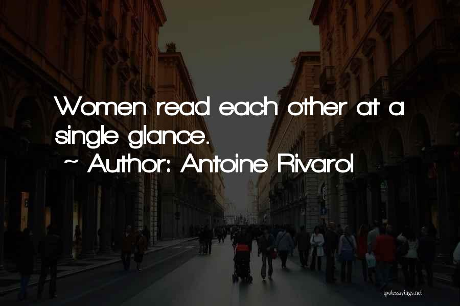 Yes I Am Single Quotes By Antoine Rivarol
