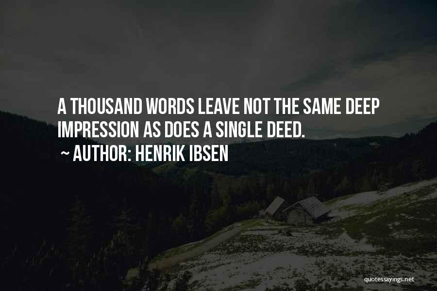 Yes I Am Single Quotes By Henrik Ibsen