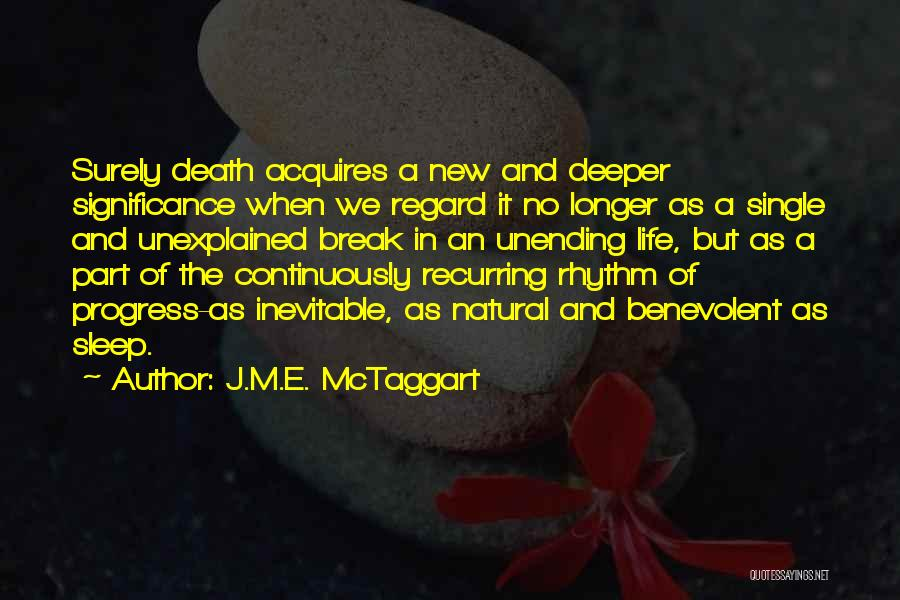 Yes I Am Single Quotes By J.M.E. McTaggart