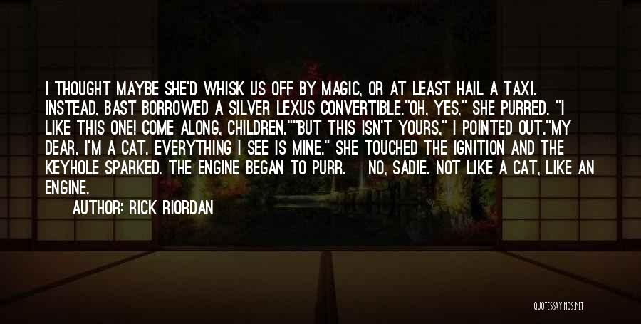 Yes No Maybe Quotes By Rick Riordan