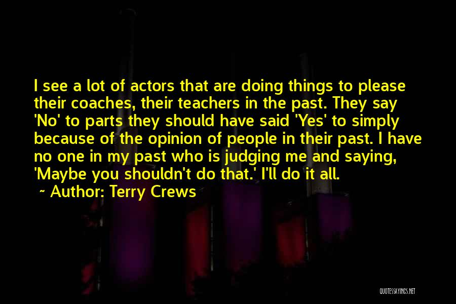 Yes No Maybe Quotes By Terry Crews