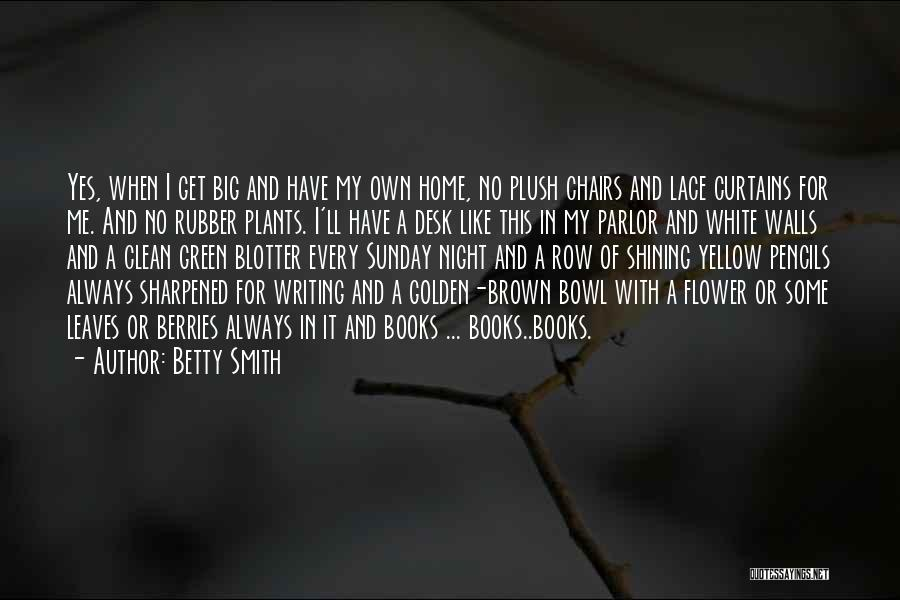 Yes Or No Quotes By Betty Smith