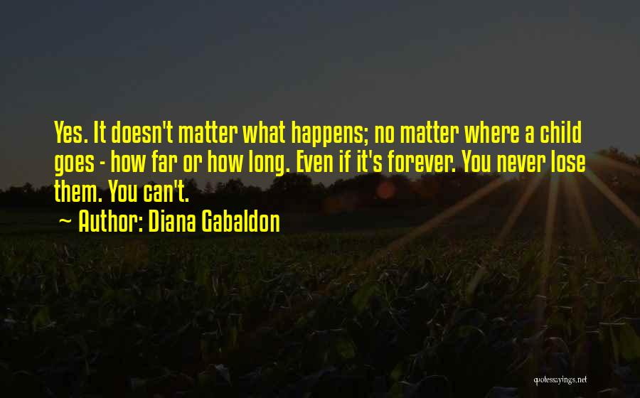 Yes Or No Quotes By Diana Gabaldon