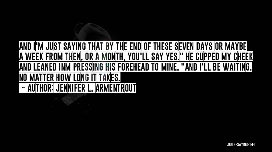 Yes Or No Quotes By Jennifer L. Armentrout