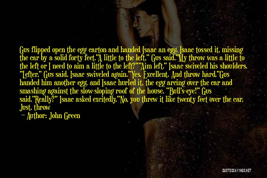 Yes Or No Quotes By John Green