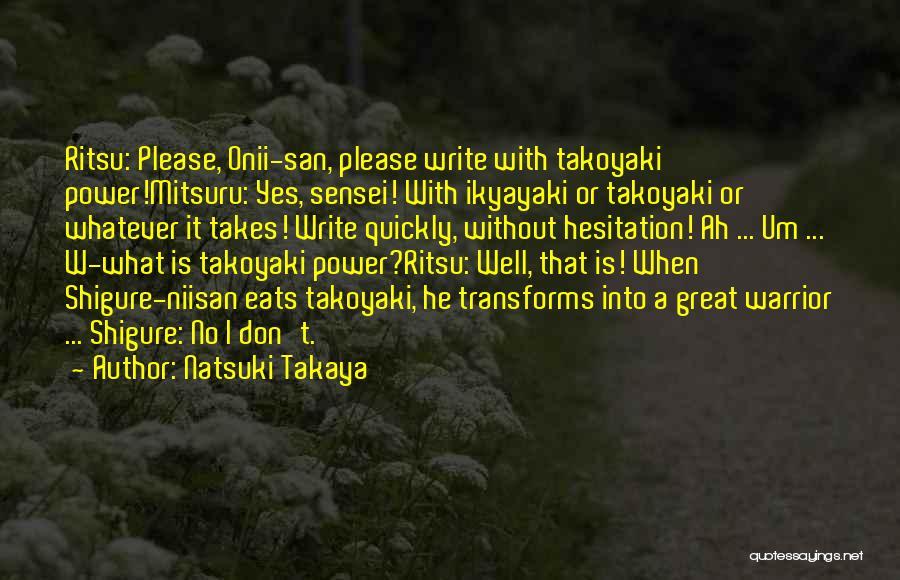 Yes Or No Quotes By Natsuki Takaya
