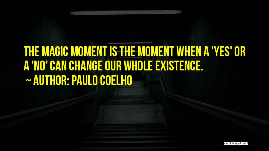 Yes Or No Quotes By Paulo Coelho