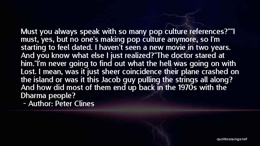 Yes Or No Quotes By Peter Clines