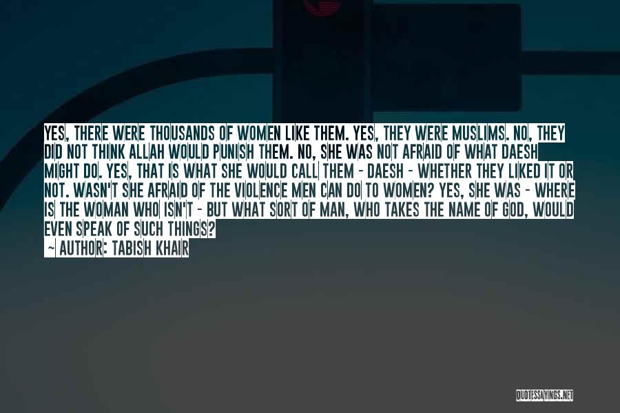 Yes Or No Quotes By Tabish Khair