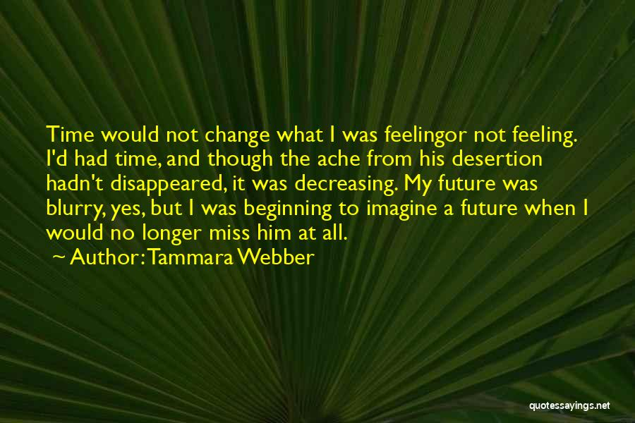 Yes Or No Quotes By Tammara Webber