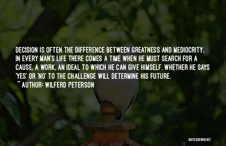 Yes Or No Quotes By Wilferd Peterson