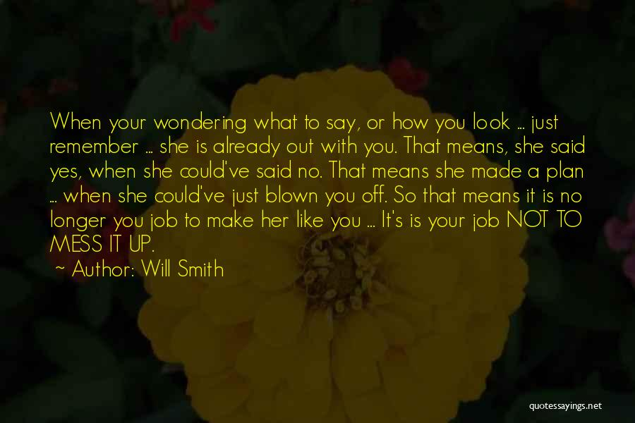 Yes Or No Quotes By Will Smith