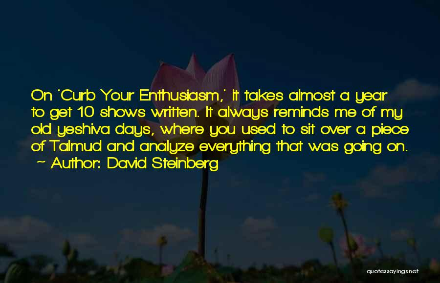 Yeshiva Quotes By David Steinberg