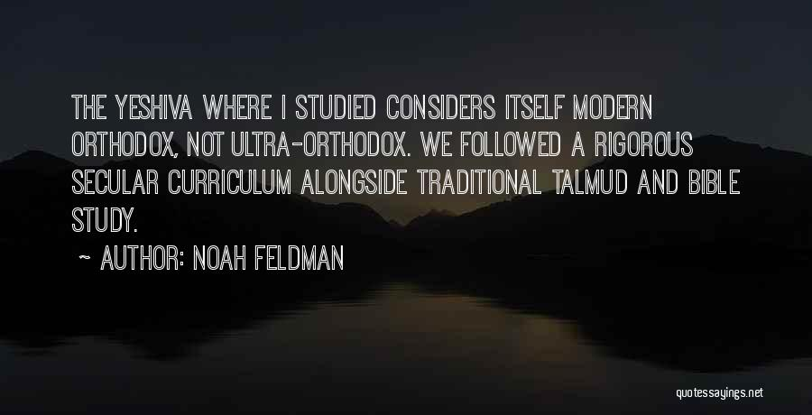 Yeshiva Quotes By Noah Feldman