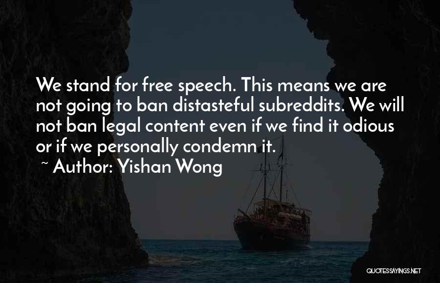 Yishan Wong Quotes 1726452