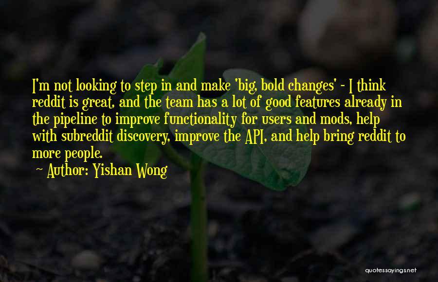 Yishan Wong Quotes 341539