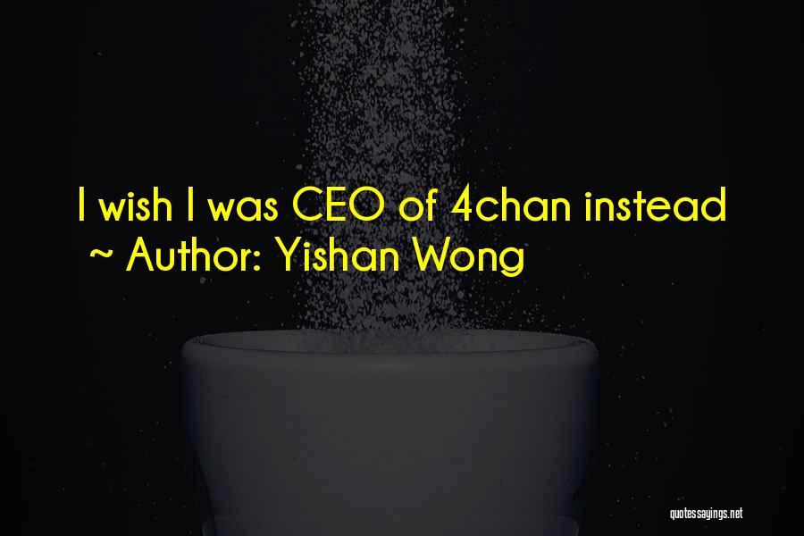 Yishan Wong Quotes 483989