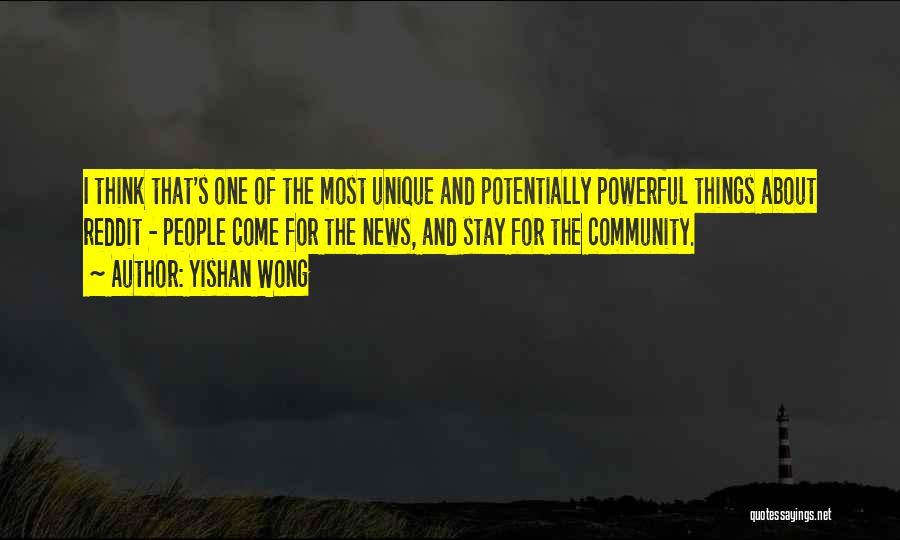 Yishan Wong Quotes 625149
