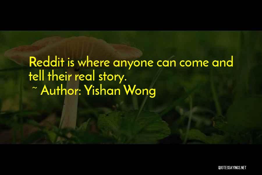 Yishan Wong Quotes 866877
