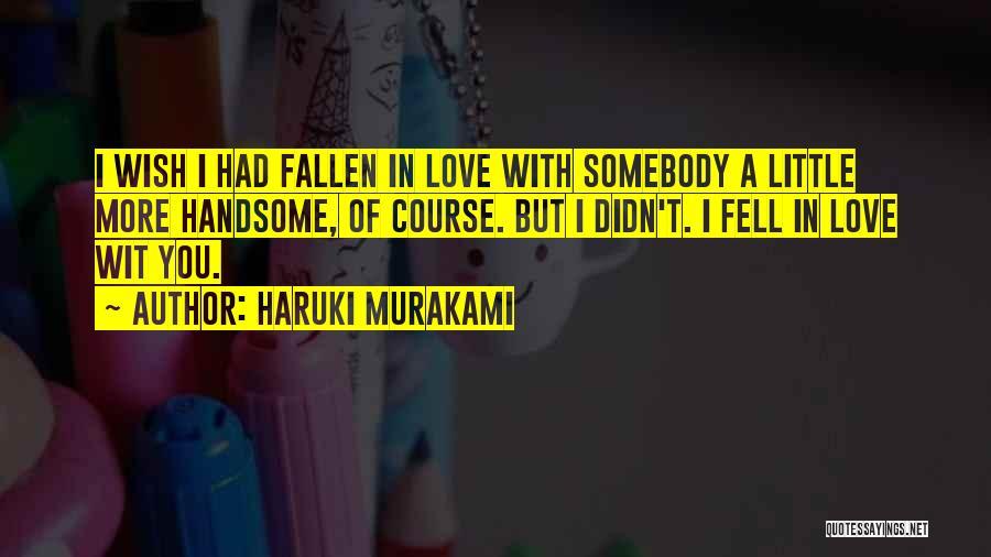Yoga Yajnavalkya Quotes By Haruki Murakami