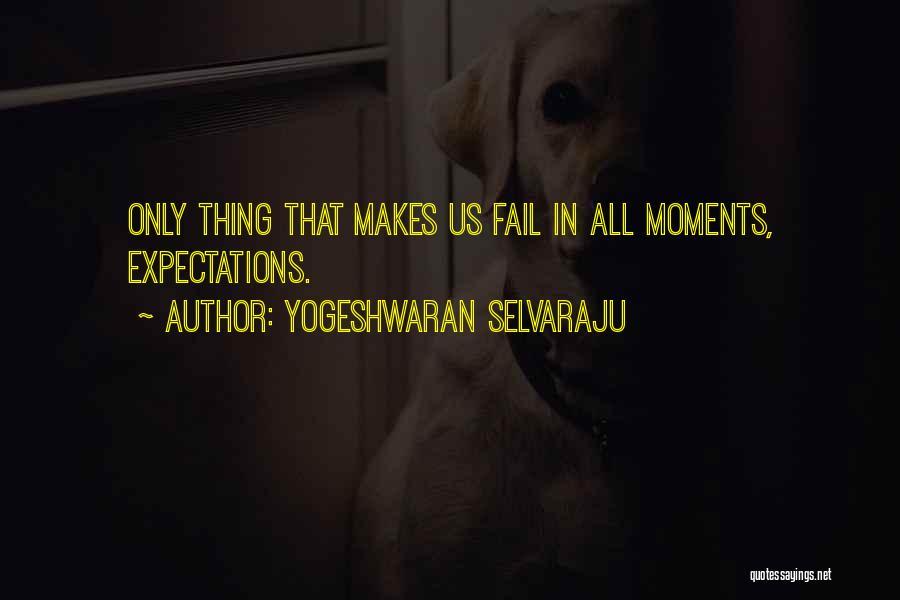 Yogeshwaran Selvaraju Quotes 2209095