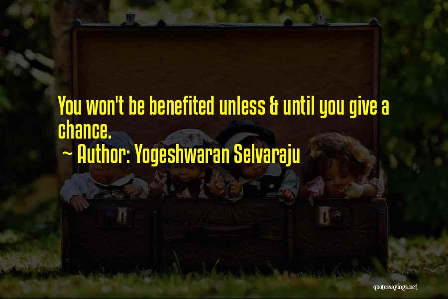 Yogeshwaran Selvaraju Quotes 908207
