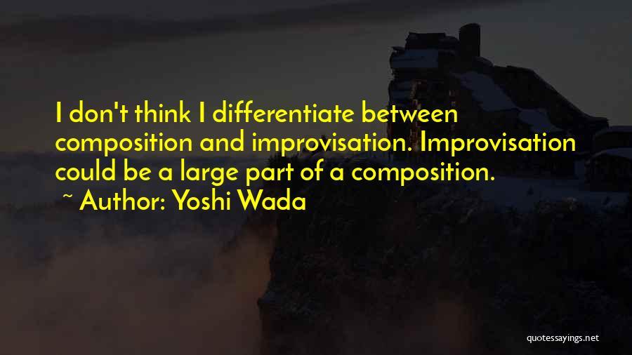 Yoshi Wada Quotes 1049249