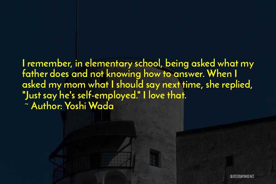 Yoshi Wada Quotes 1266939
