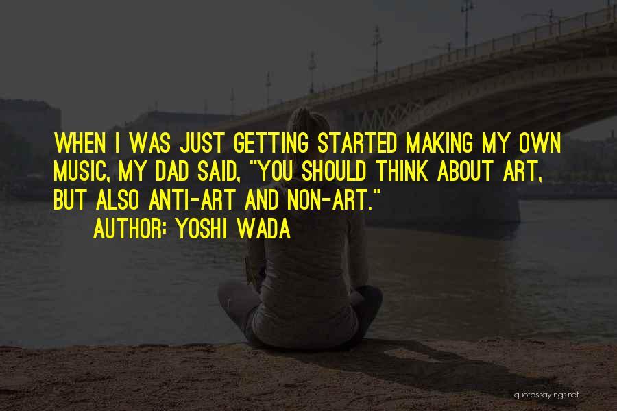 Yoshi Wada Quotes 1361163