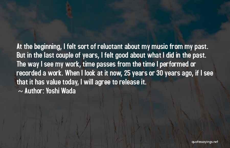 Yoshi Wada Quotes 1587844