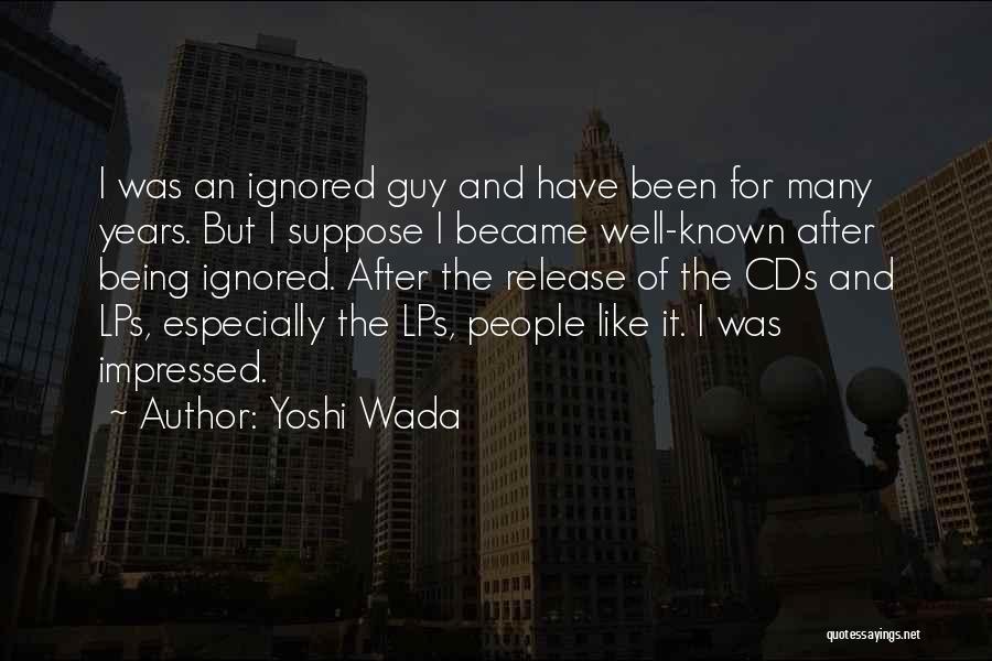 Yoshi Wada Quotes 1591762