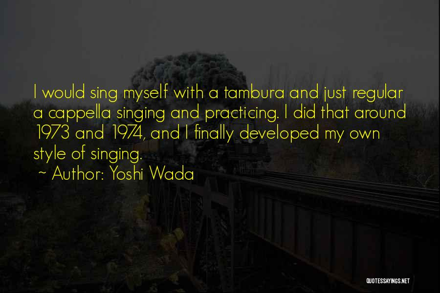 Yoshi Wada Quotes 2232165