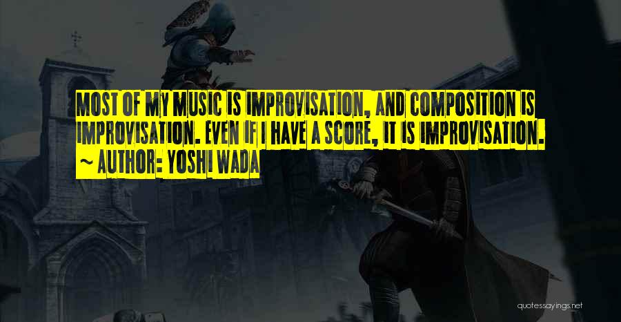 Yoshi Wada Quotes 2247877