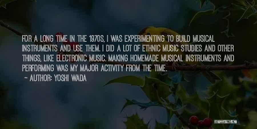 Yoshi Wada Quotes 475178