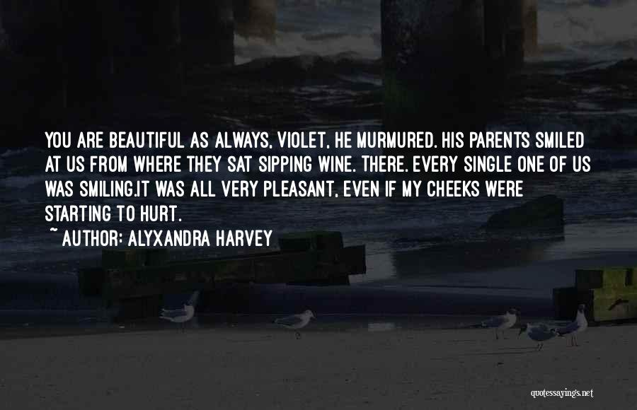 You All Are Beautiful Quotes By Alyxandra Harvey